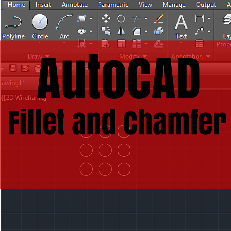 AutoCAD tutorial 16: Chamfer and Fillet in AutoCAD